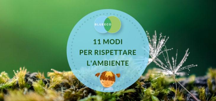 11 modi per rispettare l'ambiente nel 2019