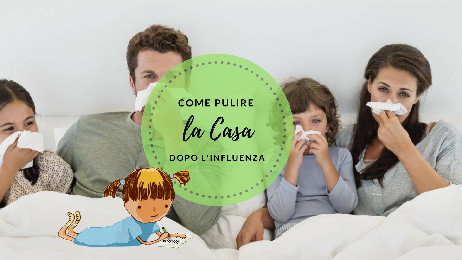 Come Pulire Il Divano come pulire la casa dopo l'influenza per evitare il contagio